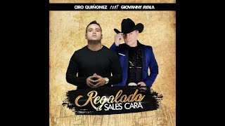 Video Giovanny Ayala Ft. Ciro Quiñónez / Regalada sales Cara (Vídeo Oficial). MP3, 3GP, MP4, WEBM, AVI, FLV Agustus 2018