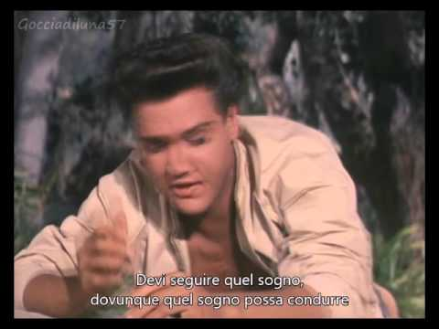 Follow That Dream - Elvis Presley (Sottotitolato)