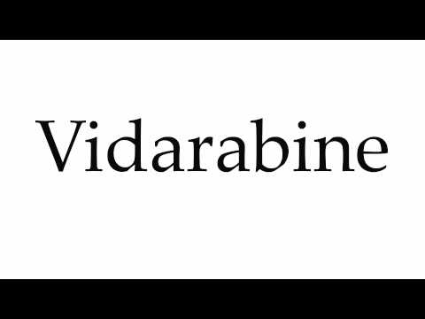 How to Pronounce Vidarabine