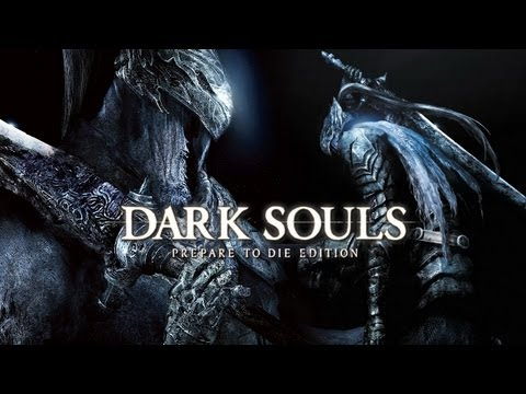 dark souls prepare to die edition trailer pc