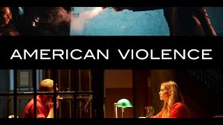 American Violence Trailer |2017| Coming Soon Movie OverAll Fun....