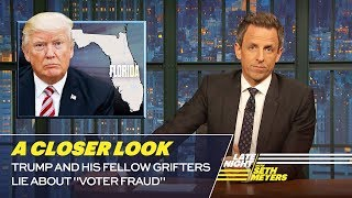 "Video Trump and His Fellow Grifters Lie About ""Voter Fraud"": A Closer Look MP3, 3GP, MP4, WEBM, AVI, FLV Juni 2019"