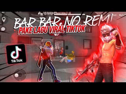BAR-BAR NO REM!! PAKE LAGU TERBAIK TIK-TOK?! JEDAG JEDUG AUTO NAMBAH DAMAGE!!