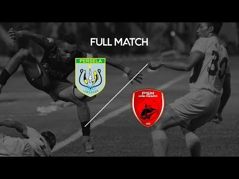 [Full Match] Persela Lamongan vs PSM Makassar