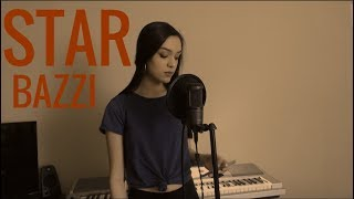 Star - Bazzi | Cover | Alysha