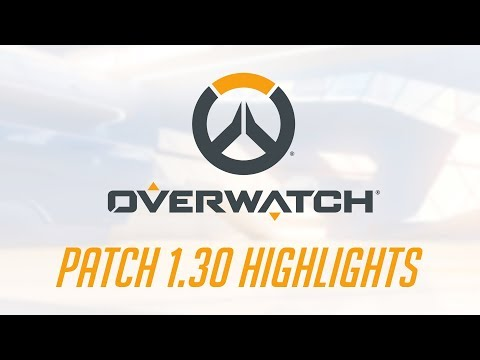 Patch 1.30 Highlights | Overwatch