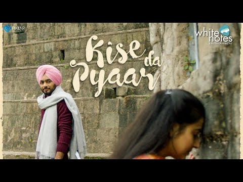 Kise Da Pyaar (Official Video) Manpreet | Harmanjeet | Gurmoh | Team WE | White Notes