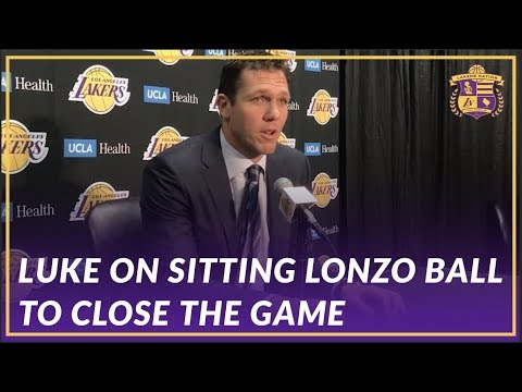 Video: Lakers Post Game: Luke Walton On Why Lonzo Ball Sat in the Fourth to Close Out the Game
