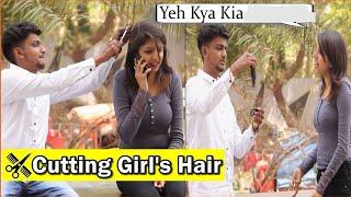 Cutting Girls Hair Prank   Pranks In India   Indian Pranks