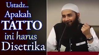 Video Ustadz, Apakah Tatto Ini Harus Disetrika - Ust Syafiq Riza Basalamah MP3, 3GP, MP4, WEBM, AVI, FLV Mei 2019