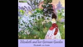 Elizabeth and her German Garden (FULL Audio Book) (3/3)