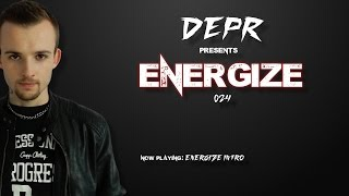 Video DEPR - ENERGIZE episode. #024