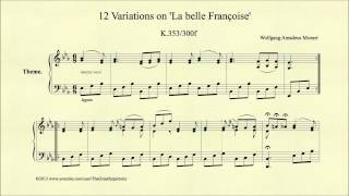 Mozart, 12 Variations on La belle Francoise, K353 300f, Theme