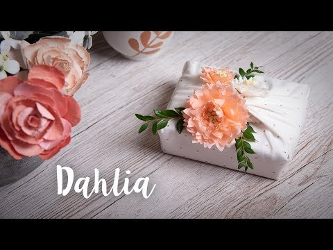 How to Decorate Your Gift with Dahlia - Sizzix
