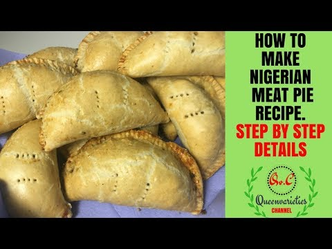HOW TO MAKE NIGERIAN MEAT PIE STEP BY STEP / FULLY DETAILED EP.15