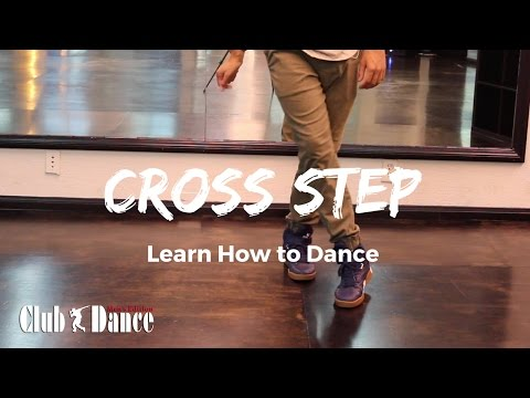 Learn How to dance - Cross Step (Footwork)