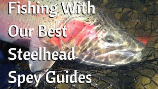 Our Best Steelhead Spey Guides