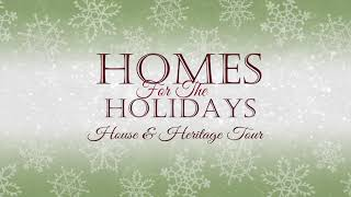 Homes for the Holidays House & Heritage Tour 2019