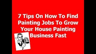 http://BidLikeaPro.com Painting Business - 7 Tips For Finding Jobs To Grow Your Business Fast Hi, Lee Cusano here from www.