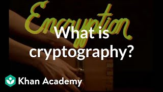 What is cryptography? | Journey into cryptography | Computer Science | Khan Academy