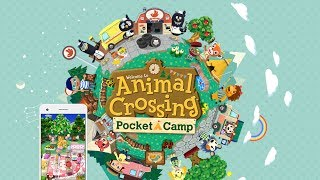IT'S OUT A DAY EARLY!!   Animal Crossing: Pocket Camp