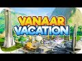 Vanaar Vacation – Aven Colony Gameplay – Part 1