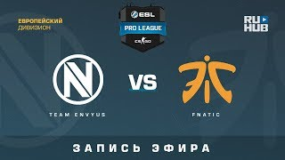 Team EnVyUs vs Fnatic - ESL Pro League S7 EU - de_cobblestone [CrystalMay, Smile]