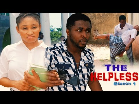 The Helpless Season 1 -   Latest 2016 Nigerian Nollywood Movie