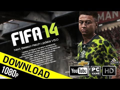 FIFA 14 | Next Season Patch 2019 Update V5.0 | Download