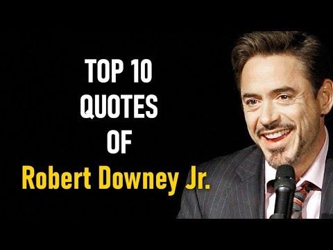 Top 10 Quotes of Robert Downey Jr