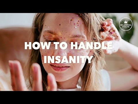 How to Handle Insanity (When Sh*t Hits The Fan)
