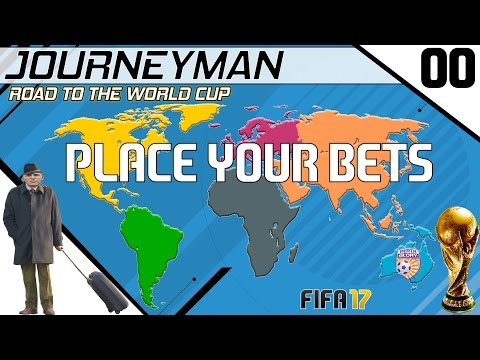 Fifa 17 - Journeyman - Road to the World Cup - Place your Bets! (видео)