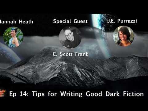 Ep 13: Tips for Writing Good Dark Fiction