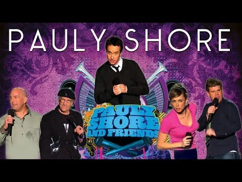 Pauly Shore And Friends - Trailer