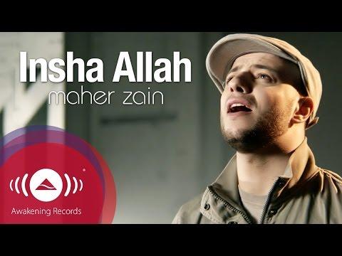 Maher Zain - Insha Allah