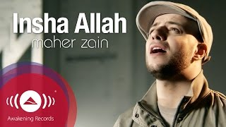 Video Maher Zain - Insha Allah | Insya Allah | ماهر زين - إن شاء الله | Official Music Video MP3, 3GP, MP4, WEBM, AVI, FLV Mei 2018