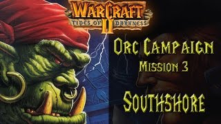 Warcraft II: Tides of Darkness - Orc Campaign Orc Campaign - Mission 3: Southshore Playthrough filled with nostalgia Warcraft II: Tides of Darkness is a fant...