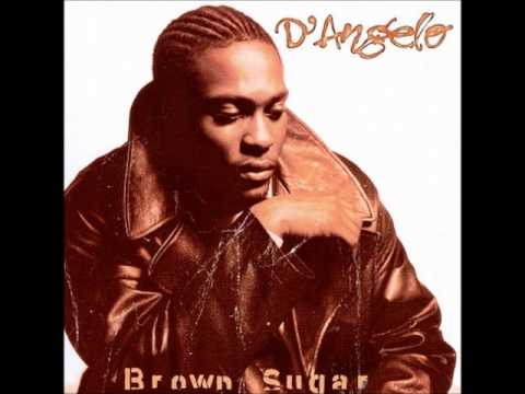 D'ANGELO - SHIT, DAMN , MOTHERFUCKER (BROWN SUGAR)