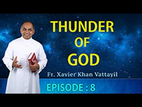 Thunder of God | Episode 8