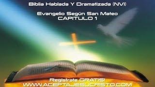 SAN MATEO - Capitulo 1 (BIBLIA HABLADA Y DRAMATIZADA) NVI