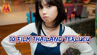 Video 10 Film Thailand Terlucu,paling Lucu dan Ngakak MP3, 3GP, MP4, WEBM, AVI, FLV Januari 2019