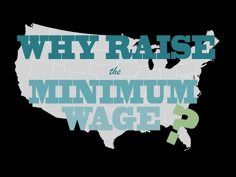 Why Raise the Minimum Wage?