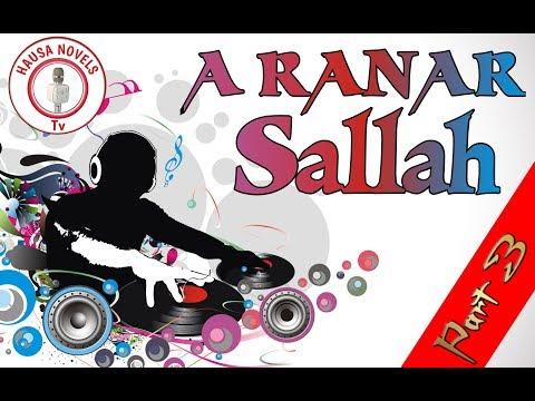 A RANAR SALLAH part 3 Hausa Novels Audio
