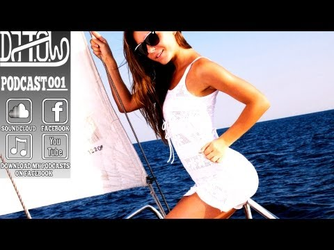 Best House & Electro Dance Mix 2013/ NEW HOT SUMMER MUSIC [EP.1] by DJ T.O.W Podcast vol.1 (Free DL)