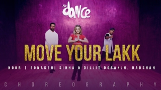 Move Your Lakk Video Song | Noor | Sonakshi Sinha & Diljit Dosanjh, Badshah | FitDance TV