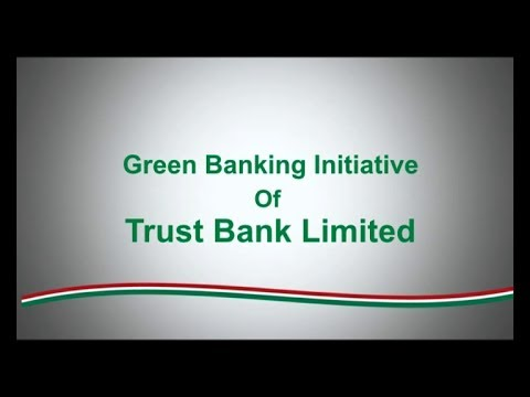 A Green Banking Initiative of Trust Bank