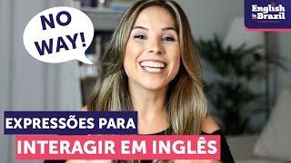 Expressões para interagir em Inglês