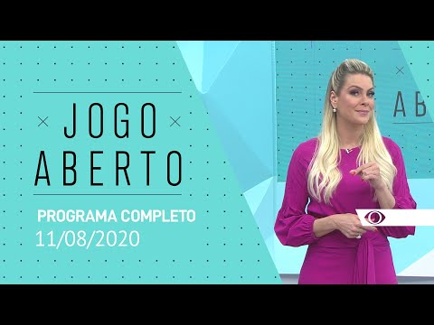 JOGO ABERTO - 11/08/2020 - PROGRAMA COMPLETO