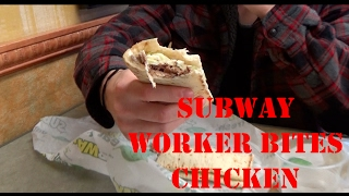Subway Worker Bites Chicken behind counter   VLOG 2.5.17