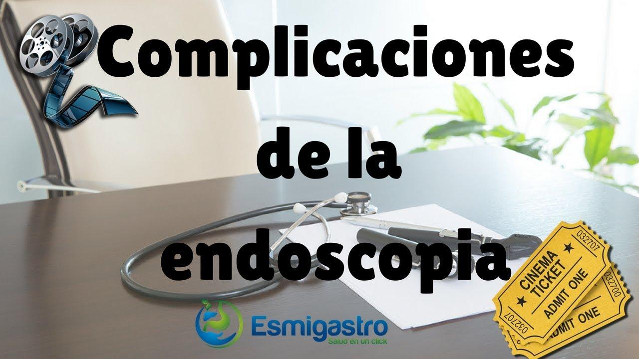 Complicaciones de la Endoscopia